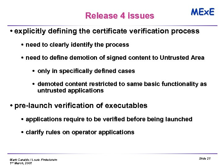Release 4 issues MEx. E explicitly defining the certificate verification process need to clearly
