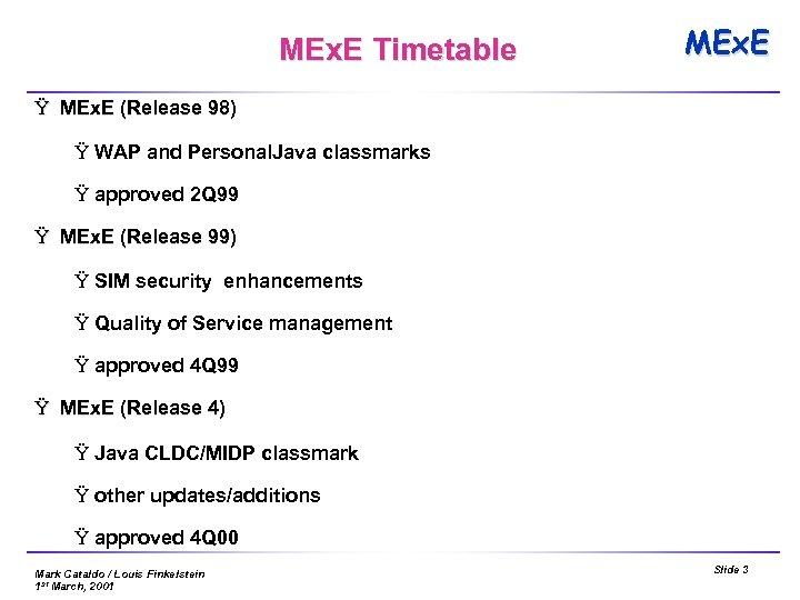 MEx. E Timetable MEx. E Ÿ MEx. E (Release 98) Ÿ WAP and Personal.