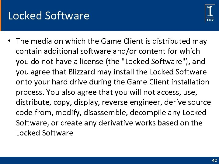 Locked Software • The media on which the Game Client is distributed may contain