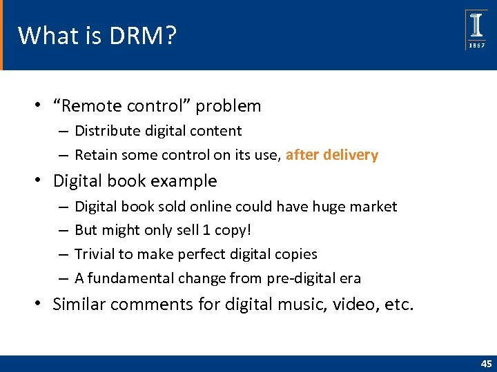 """What is DRM? • """"Remote control"""" problem – Distribute digital content – Retain some"""