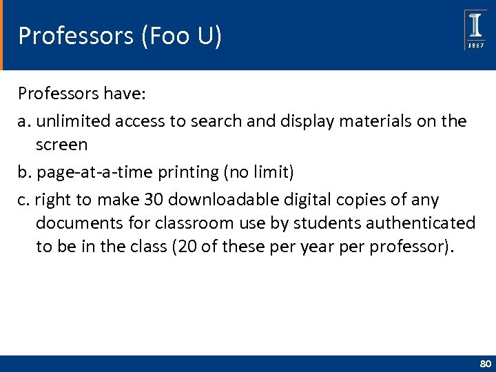 Professors (Foo U) Professors have: a. unlimited access to search and display materials on