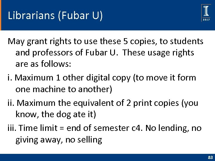Librarians (Fubar U) May grant rights to use these 5 copies, to students and