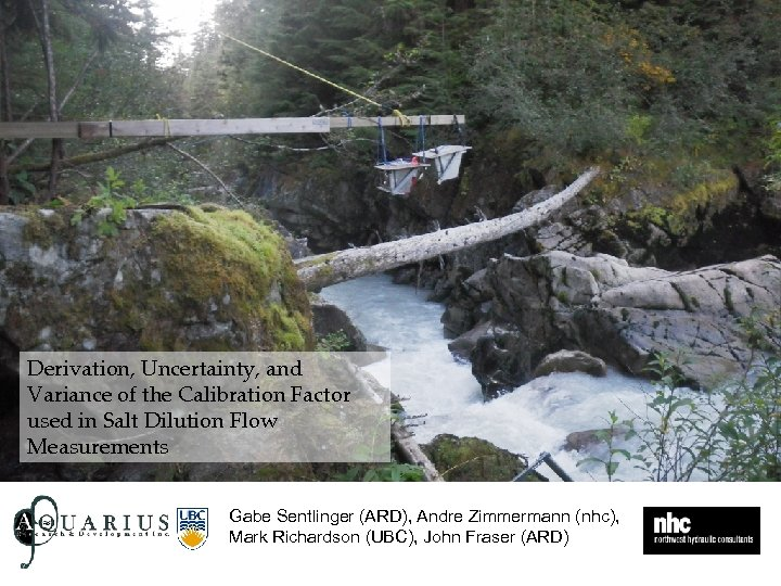 Derivation, Uncertainty, and Variance of the Calibration Factor used in Salt Dilution Flow Measurements