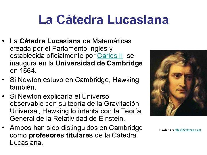 La Cátedra Lucasiana • La Cátedra Lucasiana de Matemáticas creada por el Parlamento ingles