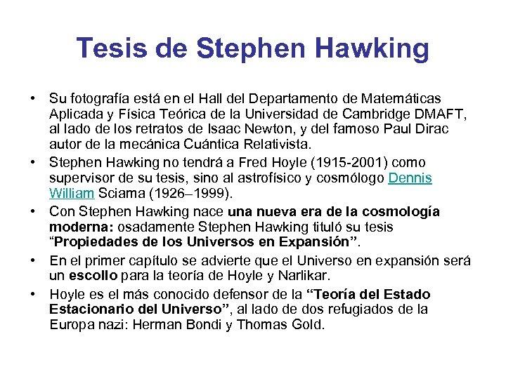 Tesis de Stephen Hawking • Su fotografía está en el Hall del Departamento de