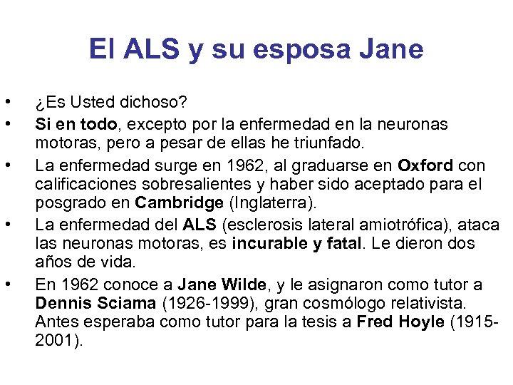 El ALS y su esposa Jane • • • ¿Es Usted dichoso? Si en