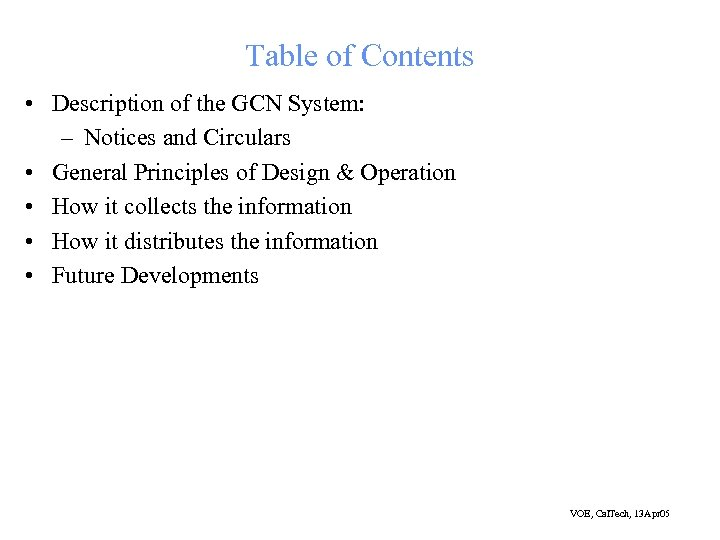 Table of Contents • Description of the GCN System: – Notices and Circulars •