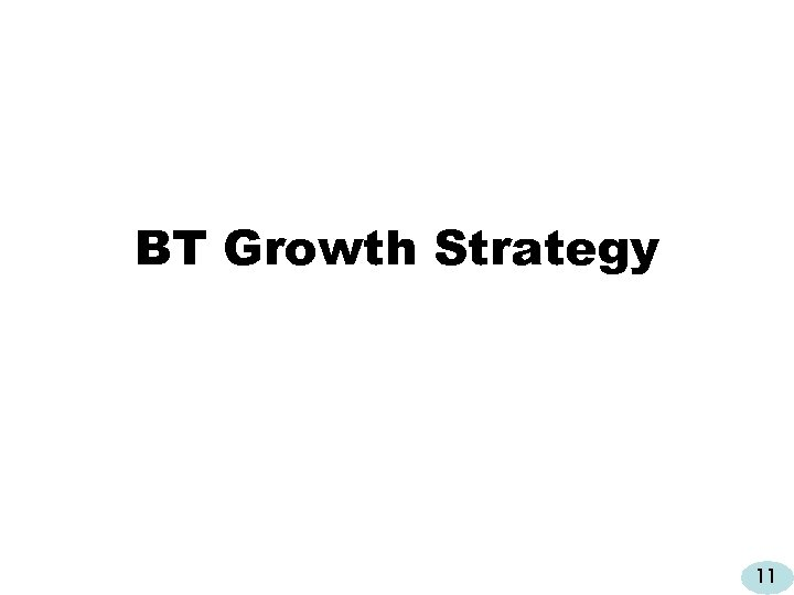 BT Growth Strategy 11