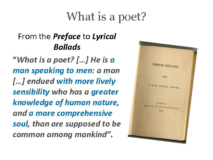 "What is a poet? From the Preface to Lyrical Ballads ""What is a poet?"