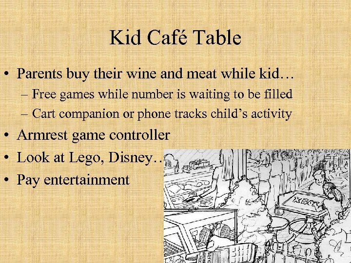 Kid Café Table • Parents buy their wine and meat while kid… – Free