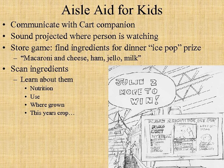 Aisle Aid for Kids • Communicate with Cart companion • Sound projected where person