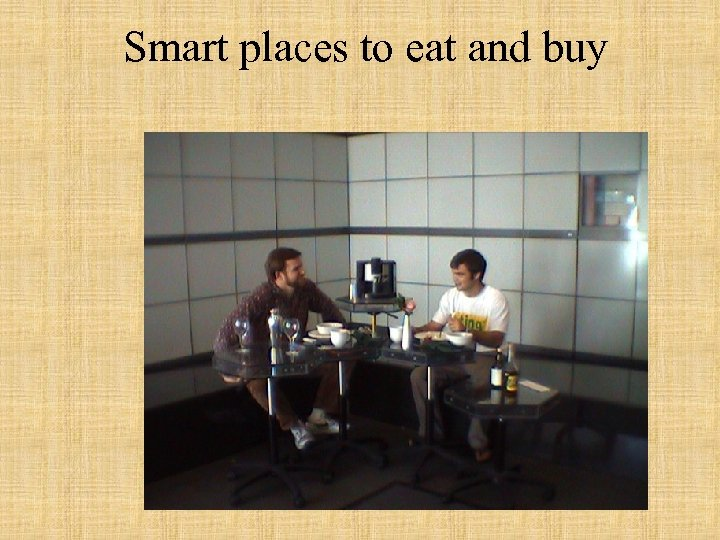 Smart places to eat and buy