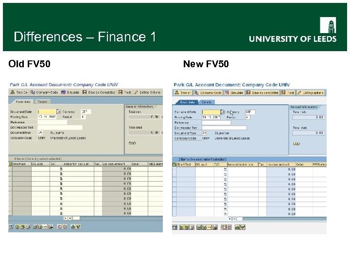 Differences – Finance 1 Old FV 50 New FV 50