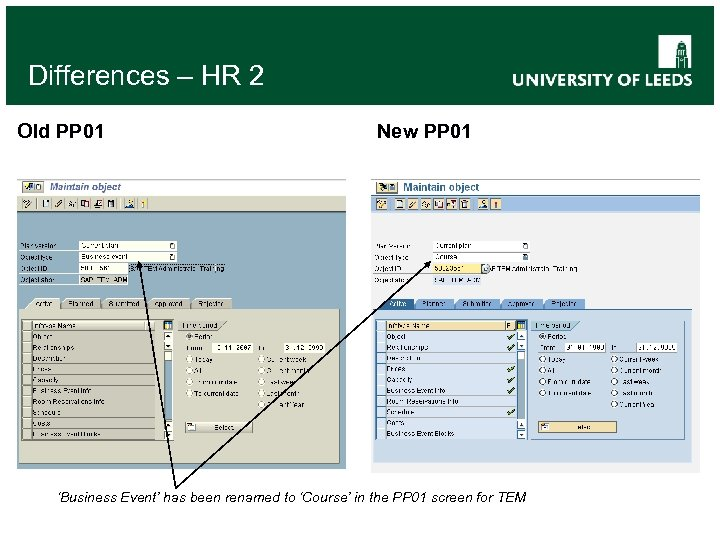 Differences – HR 2 Old PP 01 New PP 01 'Business Event' has been
