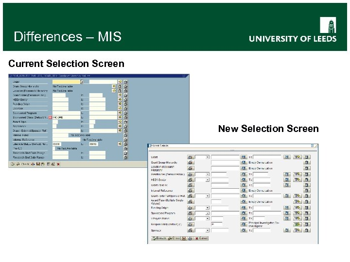 Differences – MIS Current Selection Screen New Selection Screen