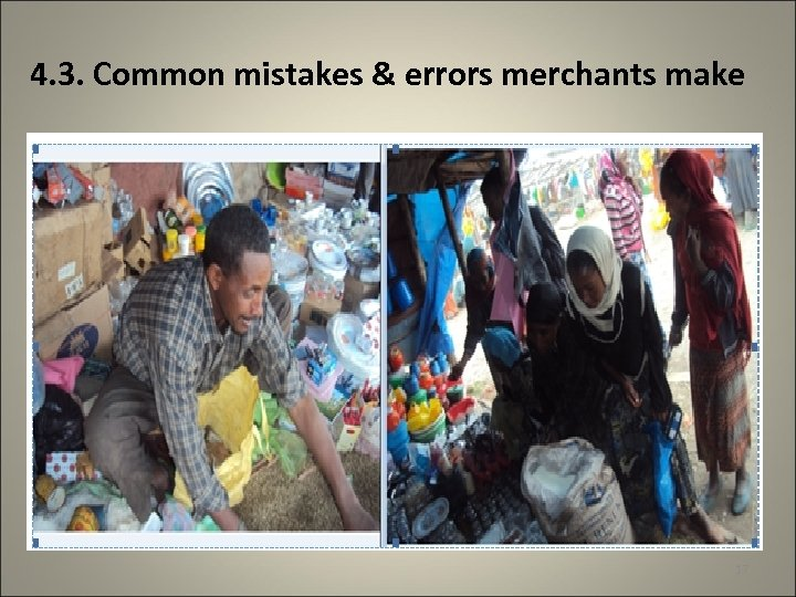 4. 3. Common mistakes & errors merchants make 17