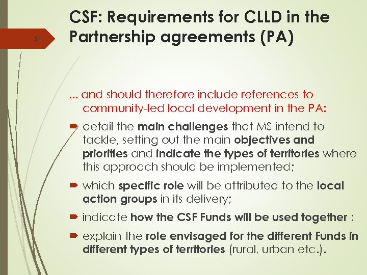 32 CSF: Requirements for CLLD in the Partnership agreements (PA) . . . and