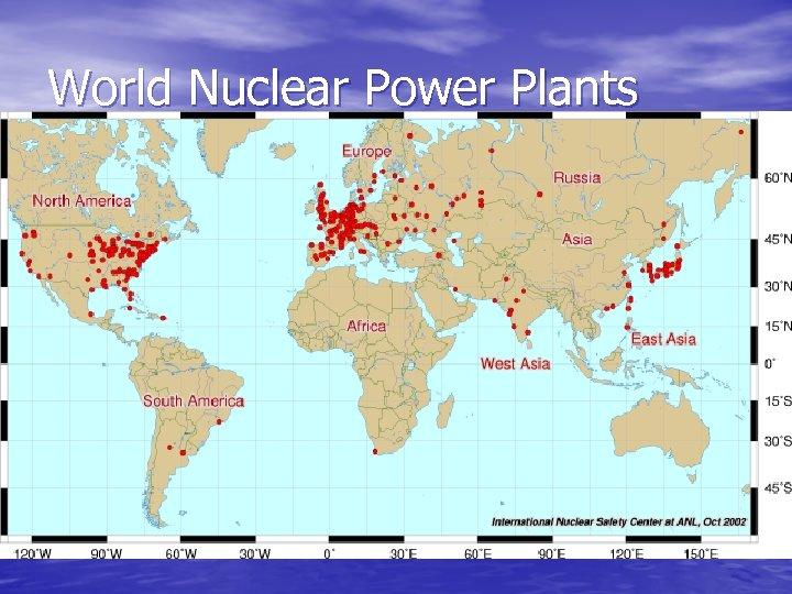 World Nuclear Power Plants