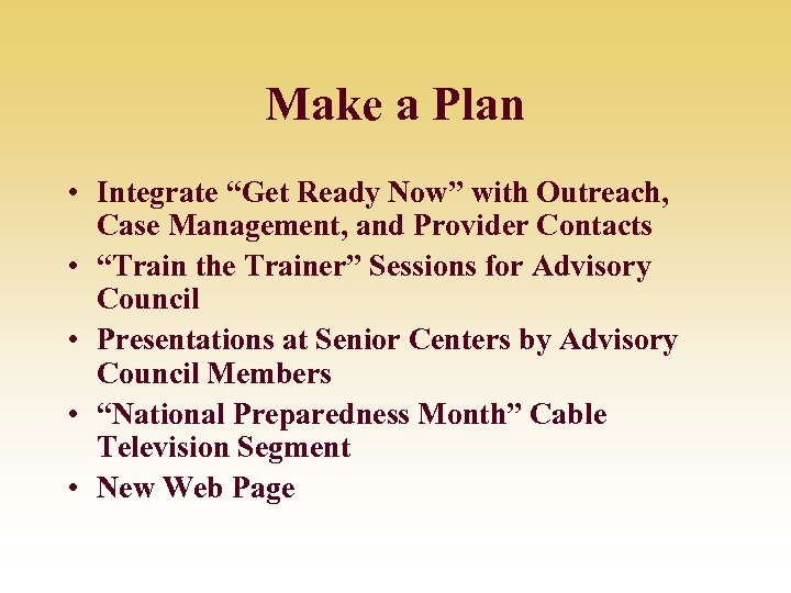 """Make a Plan • Integrate """"Get Ready Now"""" with Outreach, Case Management, and Provider"""