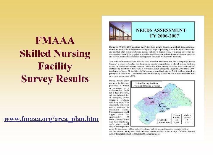 FMAAA Skilled Nursing Facility Survey Results www. fmaaa. org/area_plan. htm