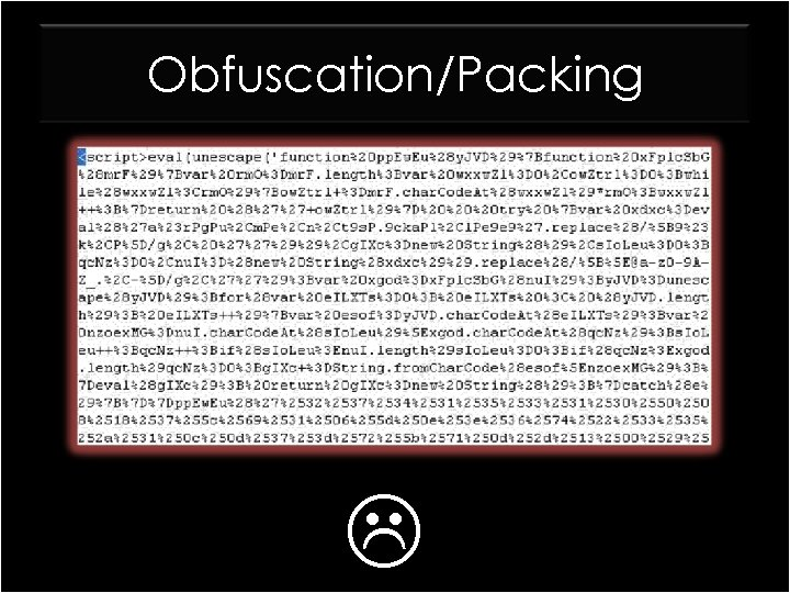 Obfuscation/Packing