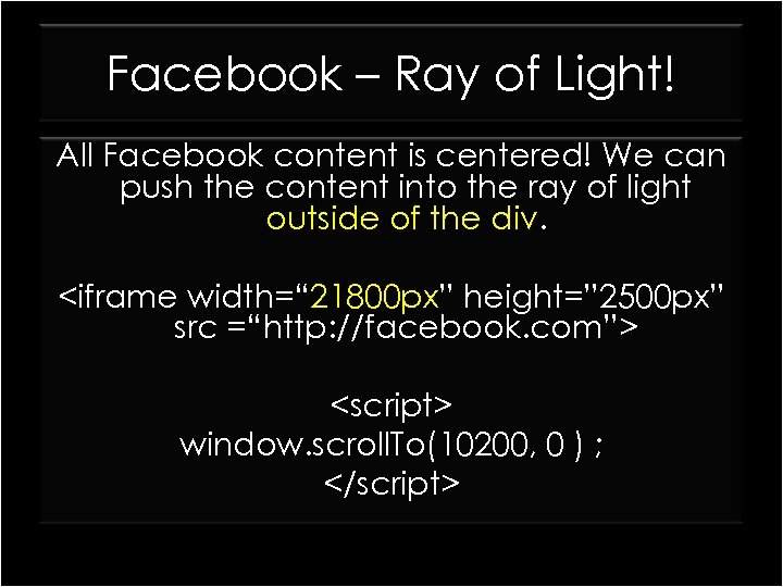 Facebook – Ray of Light! All Facebook content is centered! We can push the