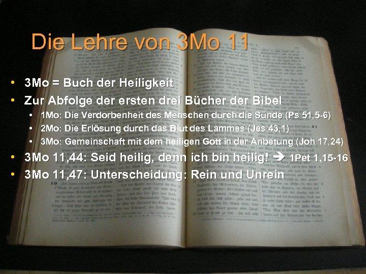 Die Lehre von 3 Mo 11 • 3 Mo = Buch der Heiligkeit •