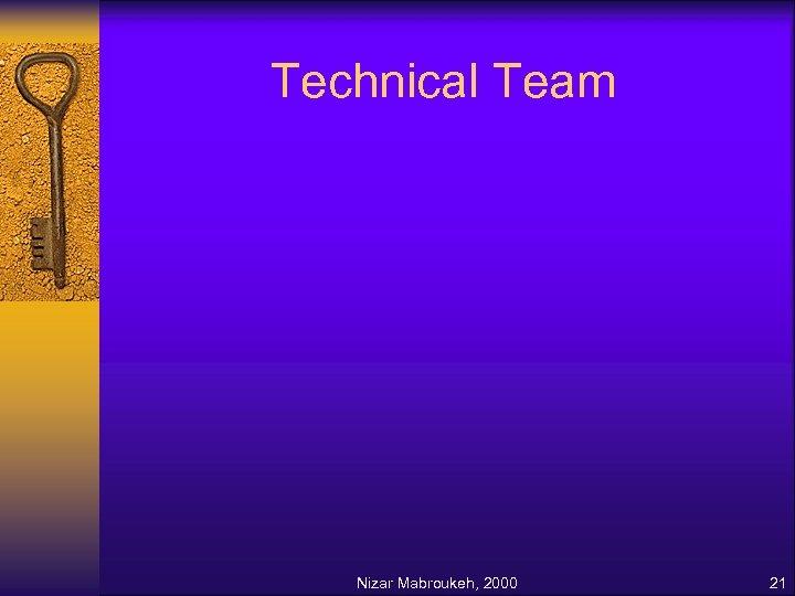 Technical Team Nizar Mabroukeh, 2000 21