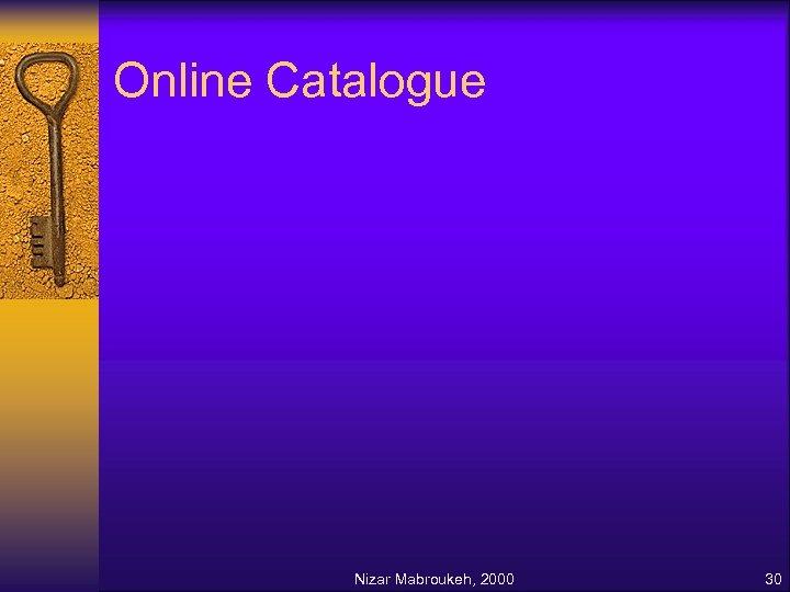 Online Catalogue Nizar Mabroukeh, 2000 30