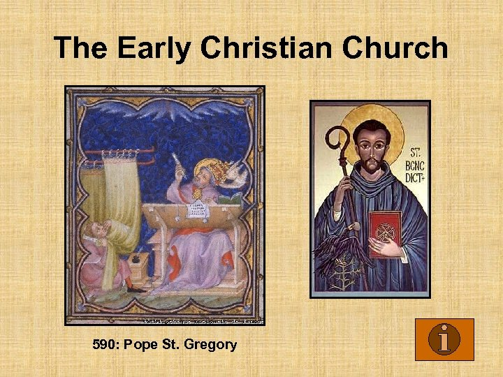 The Early Christian Church 590: Pope St. Gregory