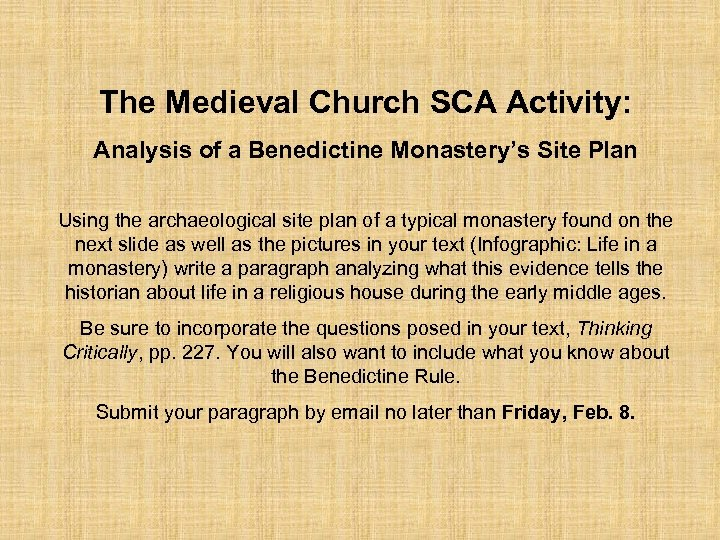 The Medieval Church SCA Activity: Analysis of a Benedictine Monastery's Site Plan Using the