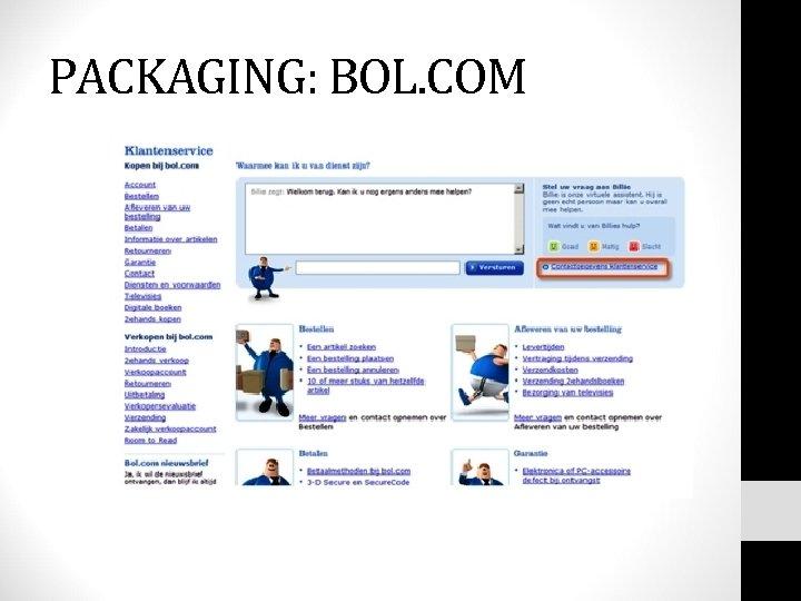 PACKAGING: BOL. COM