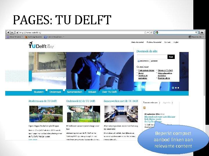 PAGES: TU DELFT Beperkt compact aanbod linken aan relevante content