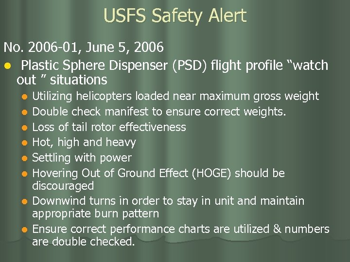USFS Safety Alert No. 2006 -01, June 5, 2006 l Plastic Sphere Dispenser (PSD)