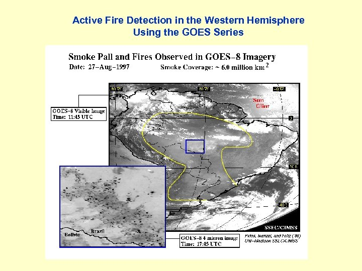 Active Fire Detection in the Western Hemisphere Using the GOES Series