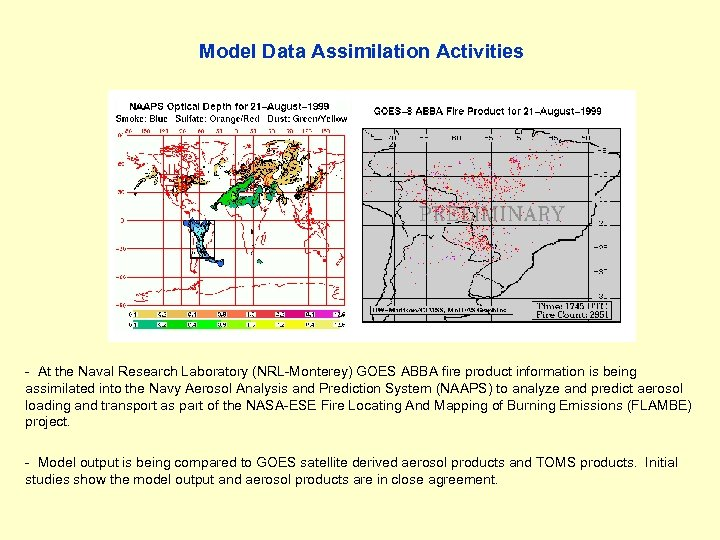 Model Data Assimilation Activities - At the Naval Research Laboratory (NRL-Monterey) GOES ABBA fire