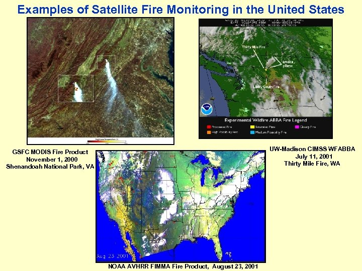 Examples of Satellite Fire Monitoring in the United States UW-Madison CIMSS WFABBA July 11,