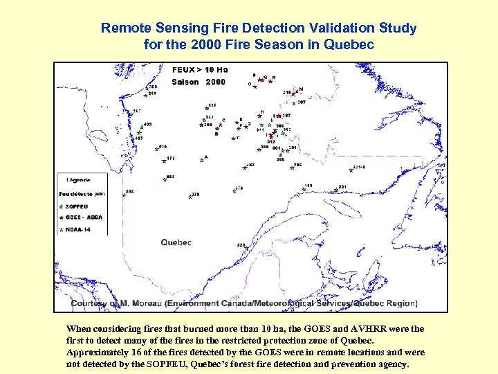 Remote Sensing Fire Detection Validation Study for the 2000 Fire Season in Quebec When