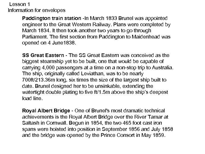 Lesson 1 Information for envelopes Paddington train station -In March 1833 Brunel was appointed