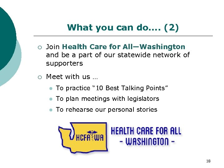 What you can do…. (2) Join Health Care for All—Washington and be a part