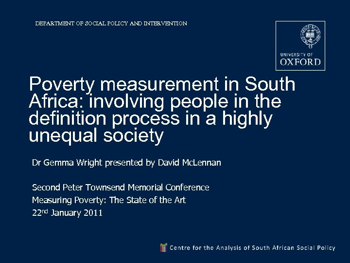 DEPARTMENT OF SOCIAL POLICY AND INTERVENTION Poverty measurement in South Africa: involving people in