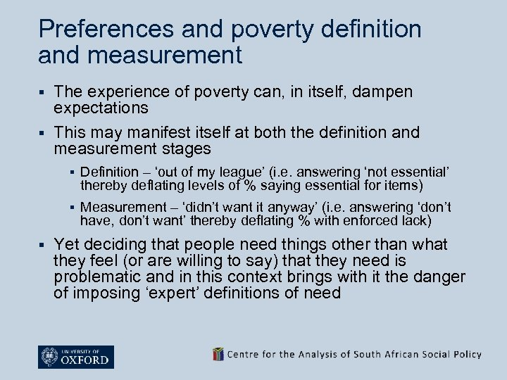 Preferences and poverty definition and measurement The experience of poverty can, in itself, dampen