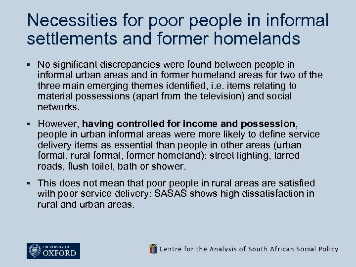 Necessities for poor people in informal settlements and former homelands § No significant discrepancies