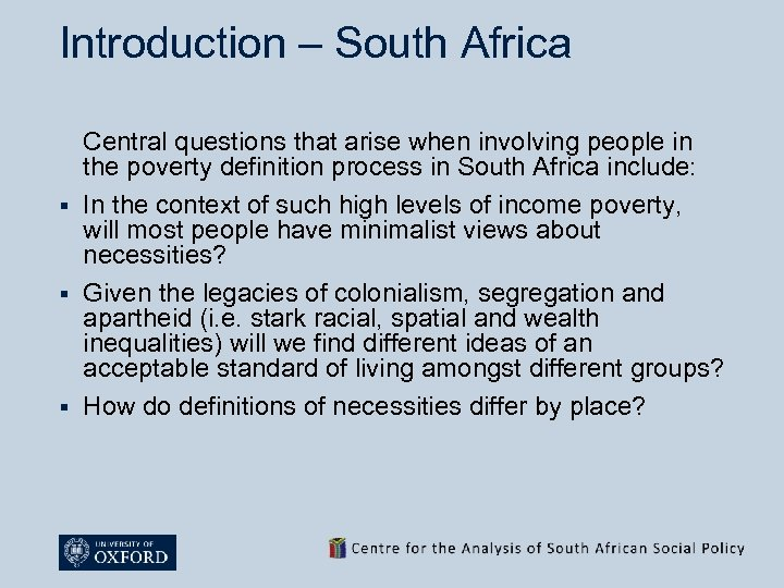 Introduction – South Africa Central questions that arise when involving people in the poverty