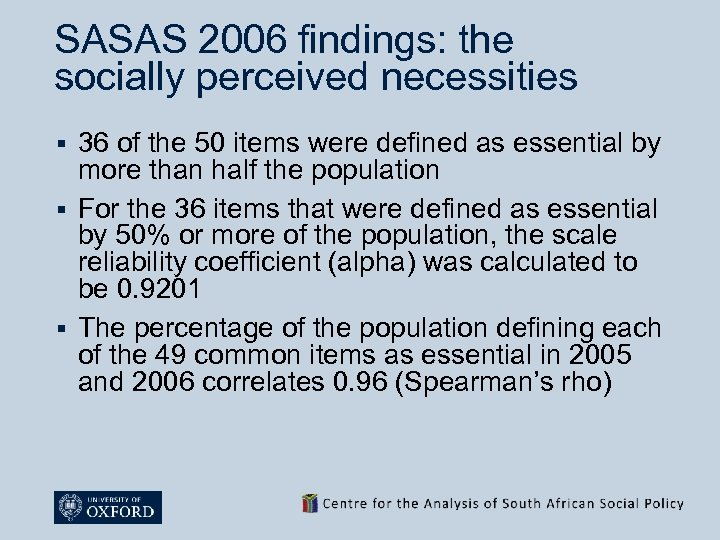 SASAS 2006 findings: the socially perceived necessities 36 of the 50 items were defined