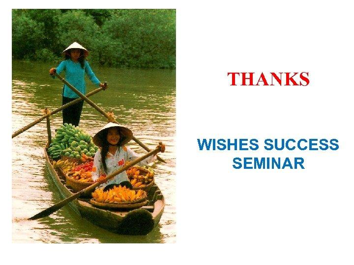 THANKS WISHES SUCCESS SEMINAR
