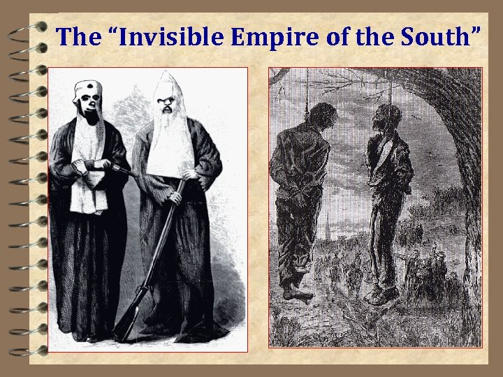 """The """"Invisible Empire of the South"""""""
