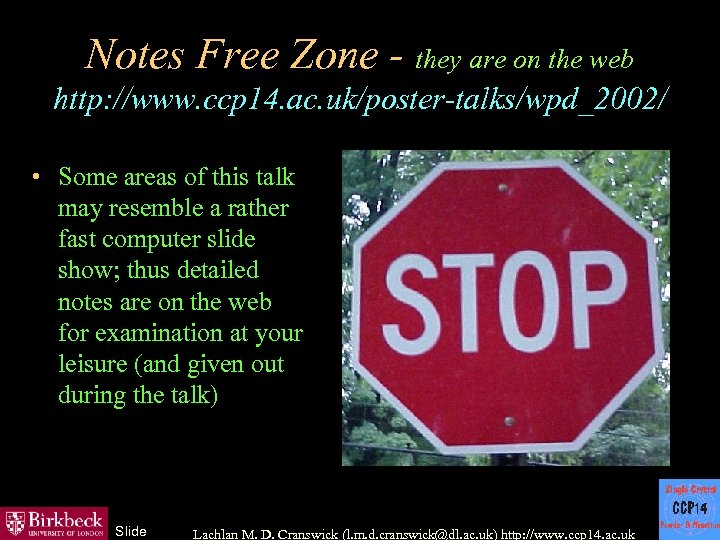 Notes Free Zone - they are on the web http: //www. ccp 14. ac.
