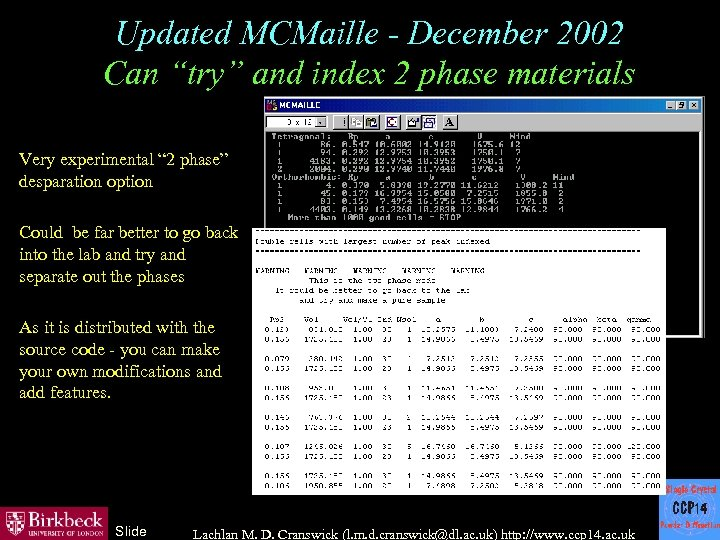 "Updated MCMaille - December 2002 Can ""try"" and index 2 phase materials Very experimental"