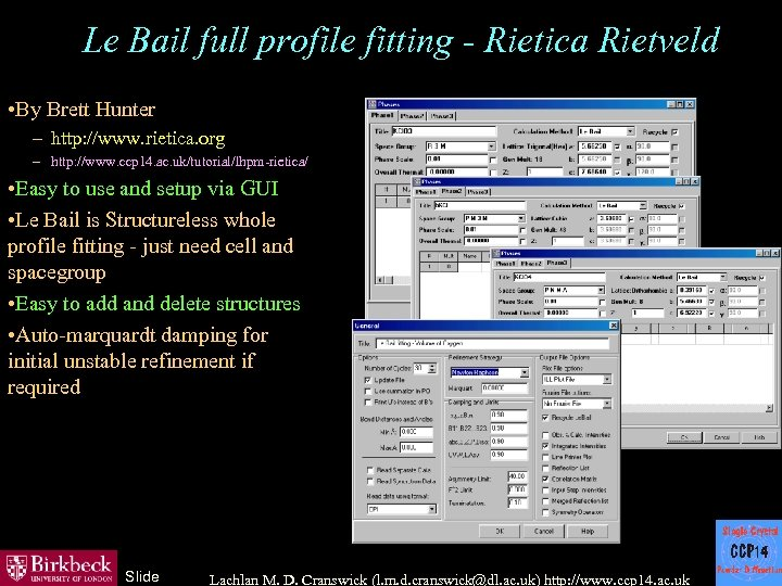 Le Bail full profile fitting - Rietica Rietveld • By Brett Hunter – http: